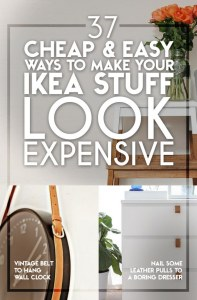 Cheap ways to make ikea look expensive